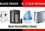 Humidifier Black Friday and Cyber Monday Deals